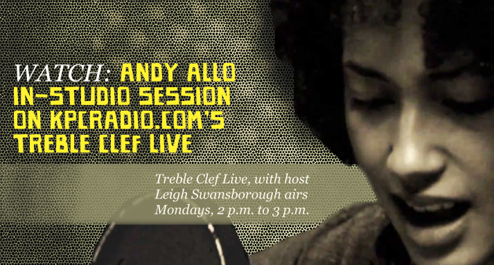 WATCH: Treble Clef Live featuring songstress Andy Allo