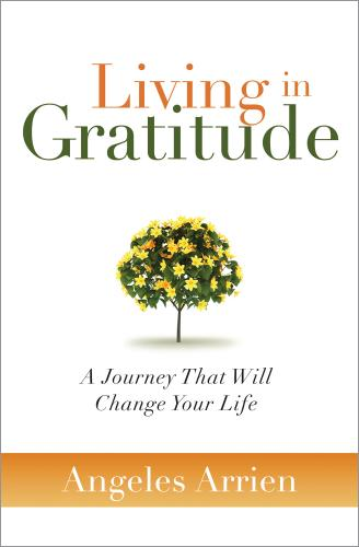 Listen: Thrive! – The Living Well Show – Gratitude with Dr. Angeles Arrien