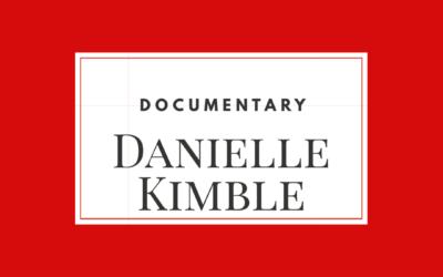 Danielle Kimble – Documentary – Medical Cannabis