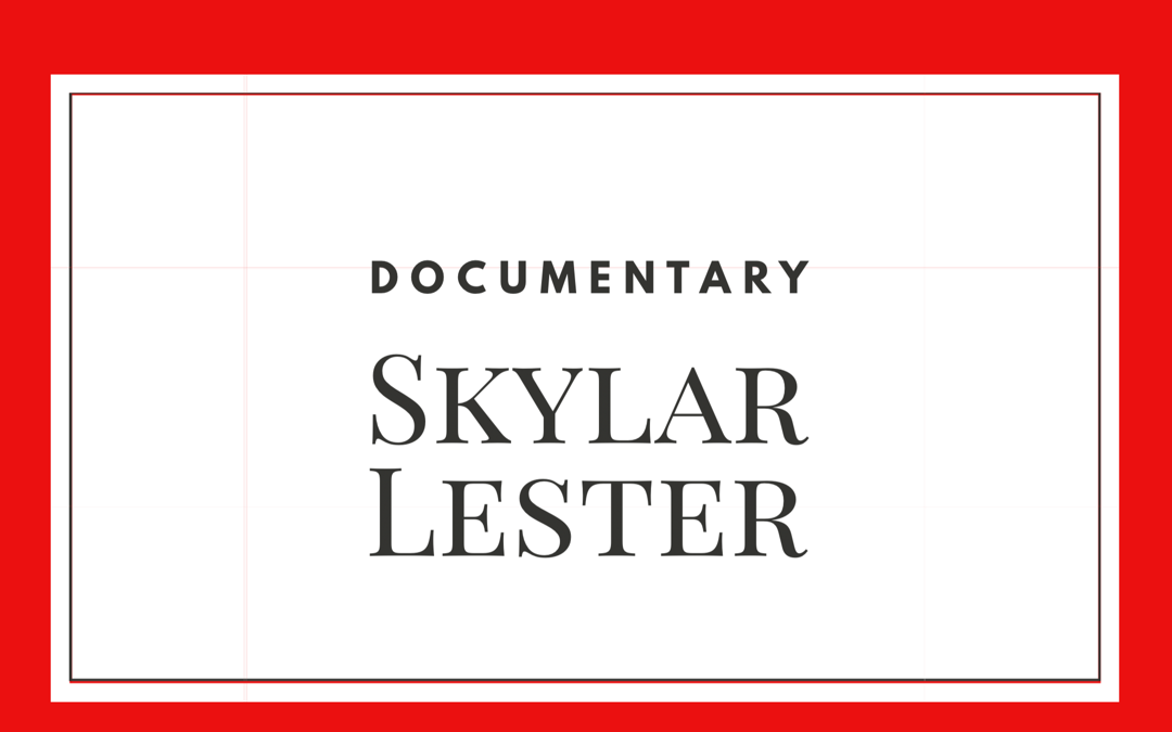 Skylar-Documentary-Las Fotos