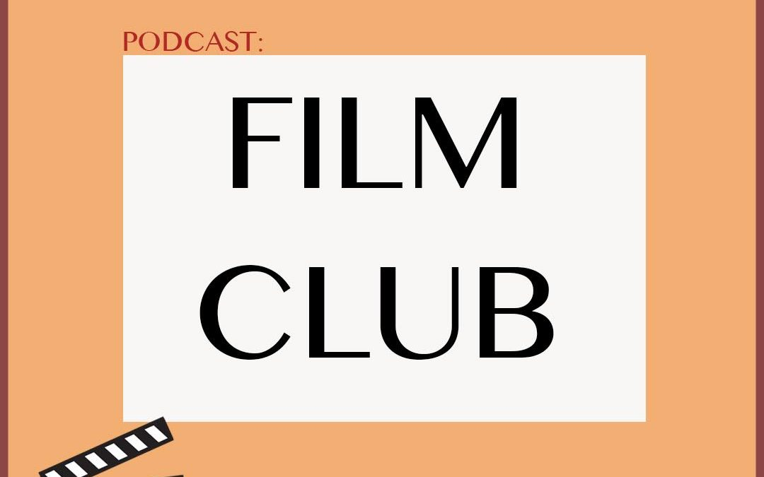 Podcast: Film Club