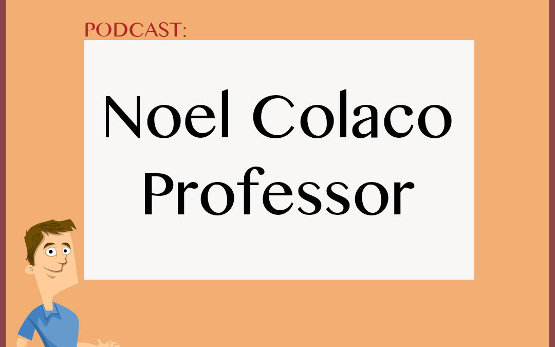 Podcast: Professor Noel Colaco