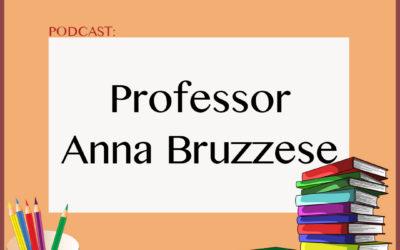 Podcast: Professor Anna Bruzzese