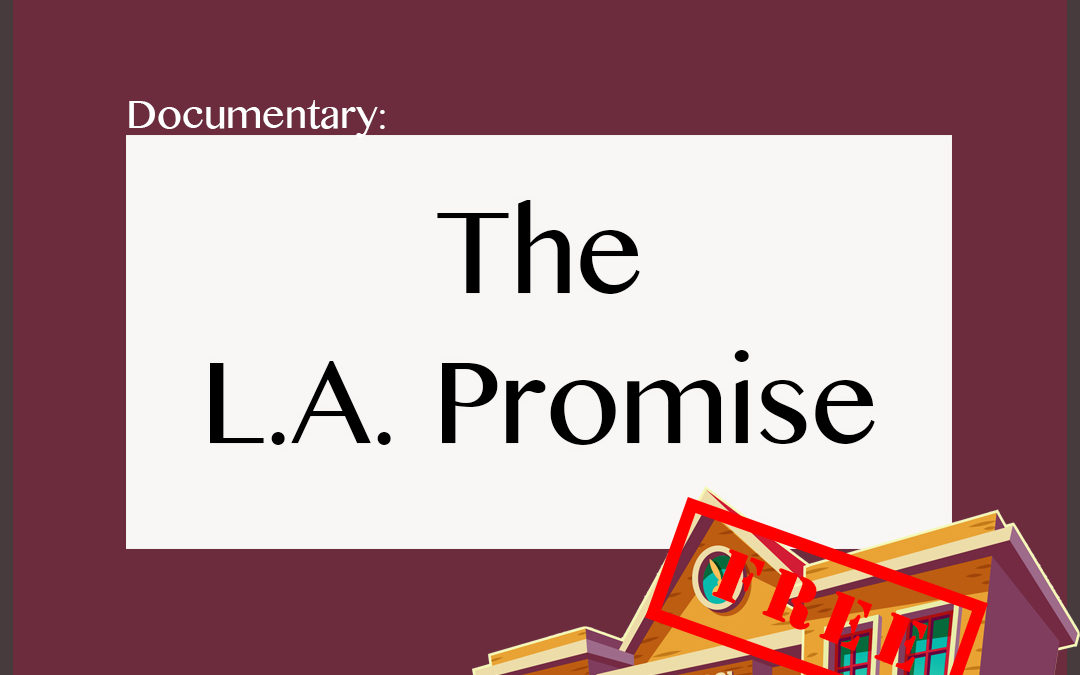 Documentary: LA promise