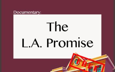 Documentary: LA promise