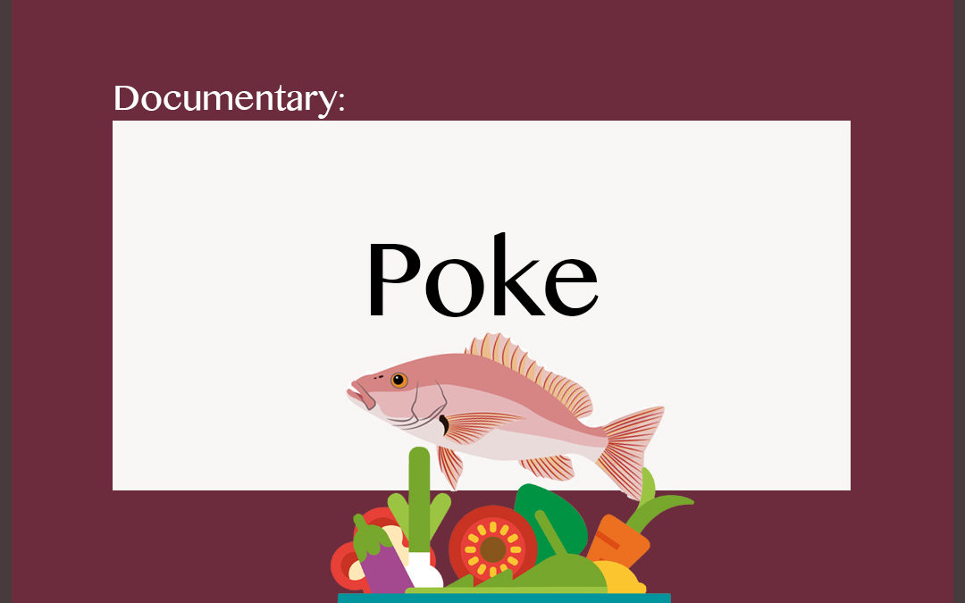 Documentary: Poké