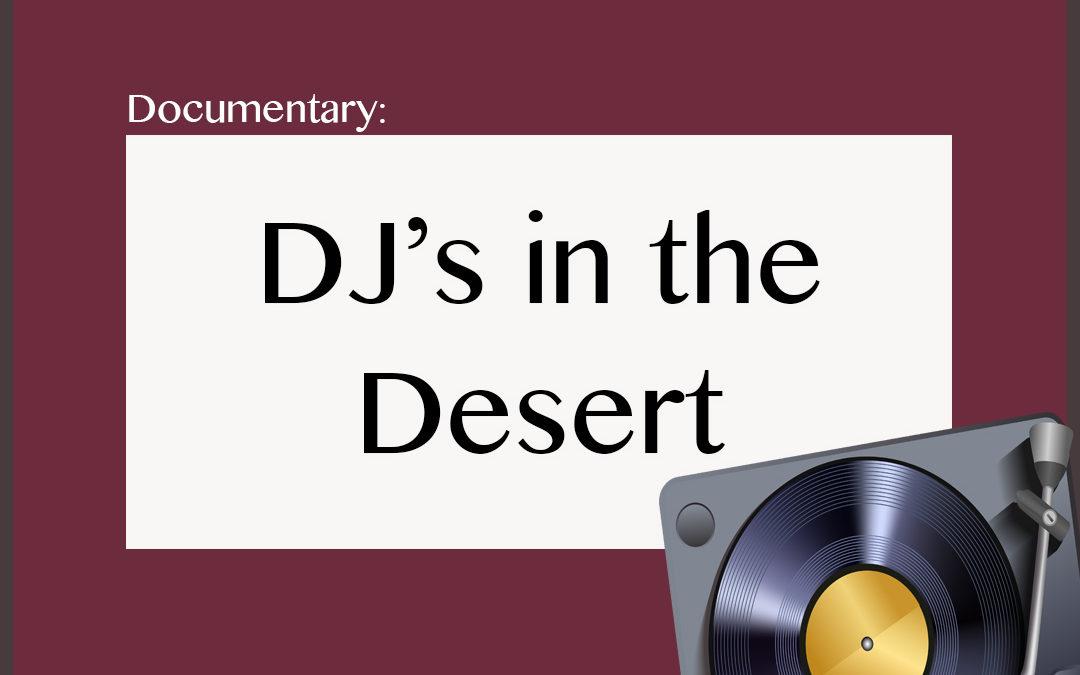 Documentary: DJs in the Desert